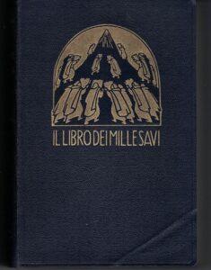 IL LIBRO DEI MILLE SAVI. MASSIME, PENSIERI,: PALAZZI F., SPAVENTA