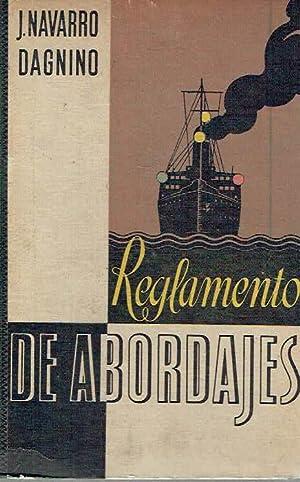 Reglamento de abordajes.: Juan Navarro Dagnino.