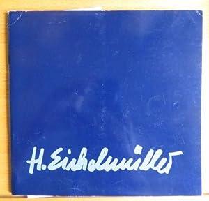 Hans Eichelmüller: Malerei und Graphik Ausstellungsdauer: 19.7.1997: Eichelmüller, Hans, Ottilie