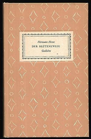 Der Blütenzweig. Eine Auswahl aus den Gedichten von Hermann Hesse.: HESSE, Hermann: