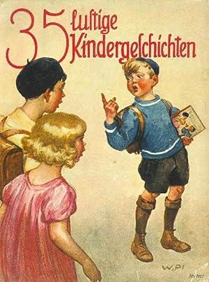 """Kleine heitere Erzählungen aus dem Kinderleben, ausgewählt aus """"Kleine Geschichten"""", """"..."""