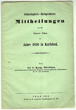 Balneologisch-therapeutische Mittheilungen aus der Brunnen-Saison im Jahre 1850 in Karlsbad.: ...