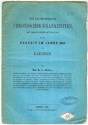 Zur Balneotherapie chronischer Krankheiten, mit besonderer Rücksicht auf die Kurzeit im Jahre 1856 ...