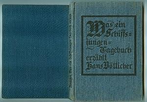 BÖTTICHER, Hans: Was ein Schiffsjungen-Tagebuch erzählt. (= Die Bücher der Lese. Herausgegeben von ...