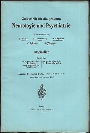 Zeitschrift für die gesamte Neurologie und Psychiatrie. Originalien. 33.Band - Hefte 1-5 [in 3 ...