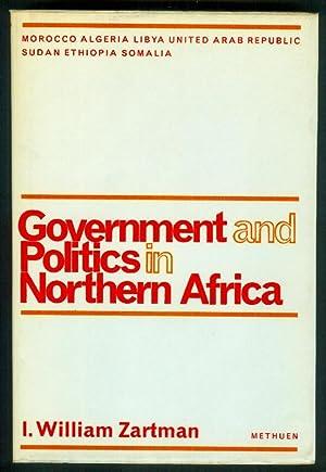 Government and Politics in Northern Africa.: ZARTMAN, I.William: