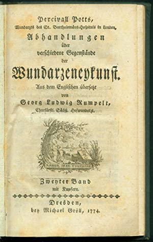 Percivall Potts, Wundarzts des St.Bartholomäus-Hospitals in London, Abhandlungen über verschiedene ...