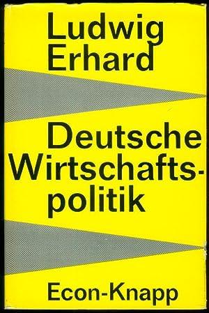 Deutsche Wirtschaftspolitik. Der Weg der Sozialen Marktwirtschft.: ERHARD, Ludwig: