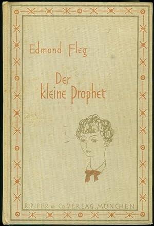 Ein kleiner Prophet. Autorisierte Übersetzung aus dem Französischen von Mimi Zuckerkandl.: FLEG, ...