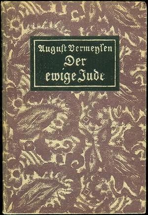 Der ewige Jude. Aus dem Flämischen übertragen von Anton Kippenberg.: VERMEYLEN, August: