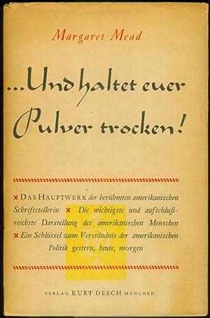 Und haltet euer Pulver trocken! Ins Deutsche übersetzt von Josephine Ewers-Bumiller unter ...
