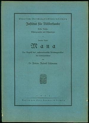 """Mana. Der Begriff des """"außerordentlich Wirkungsvollen"""" bei Südseevölkern. (= Staatliche ..."""