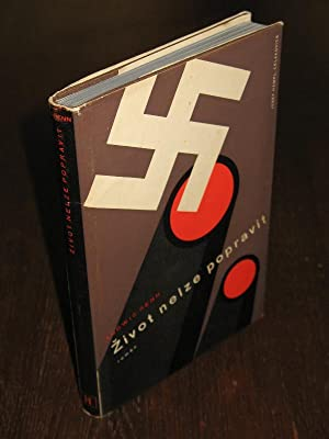 Zivot nelze popravit. Román. Autorisovaný preklad Arnosta Pelikána.: RENN, Ludvik (= RENN, Ludwig; ...