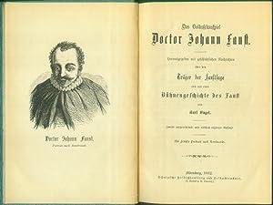 Herausgegeben mit geschichtlichen Nchrichten über den Träger der Faustsage und mit einer ...