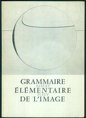 Grammaire Élémentaire de l'Image.: PLÉCY, Albert: