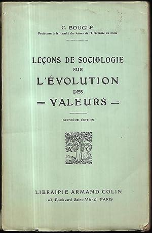 Lecons de Sociologie sur l'Evolution des Valeurs.: BOUGLÉ, C[elestin]:
