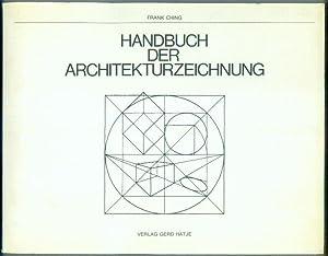 Handbuch der Architekturzeichnung.: CHING, Frank: