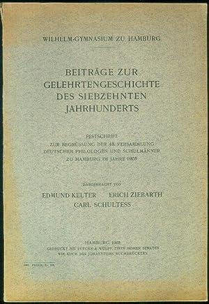 Beiträge zur Gelehrtengeschichte des siebzehnten Jahrhunderts. Festschrift zur Begrüssung der 48. ...