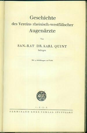 Geschichte des Vereins rheinisch-westfälischer Augenärzte.: QUINT, Karl: