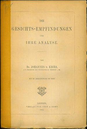 Die Gesichts-Empfindungen und ihre Analyse.: KRIES, Johannes von: