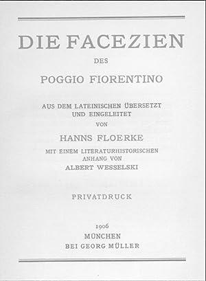Die Facezien des Poggio Fiorentino. Aus dem Lateinischen übersetzt und eingeleitet von Hanns ...