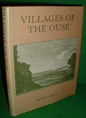 VILLAGES OF THE OUSE The Illustrated Past