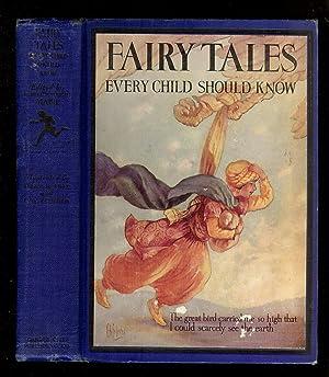 FAIRY TALES EVERY CHILD SHOULD KNOW: Hamilton W. Mabie