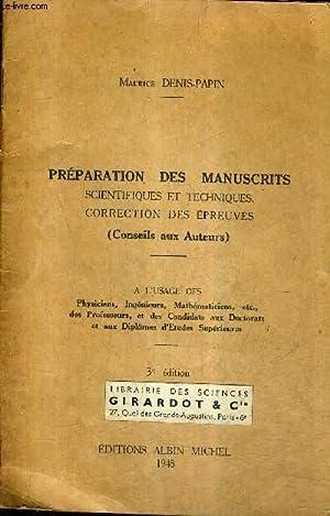 PREPARATION DES MANUSCRITS SCIENTIFIQUES ET TECHNIQUES CORRECTION: DENIS PAPIN MAURICE