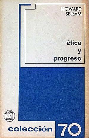 Ética y progreso: Howard Selsam
