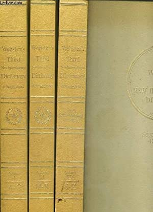 Seller image for WEBSTER'S THIRD NEW INTERNATIONAL DICTIONARY OF THE ENGLISH LANGUAGE UNABRIDGED - WITH SEVEN LANGUAGE DICTIONARY - 3 VOLUMES - I + II + III / I. A to G - II. H to R - III. S to Z. - TEXTE EXCLUSIVEMENT EN ANGLAIS. for sale by Le-Livre