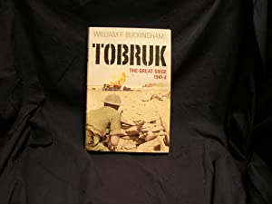 Tobruk: The Great Siege 1941-42.