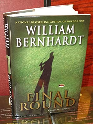 "Final Round "" Signed "": Bernhardt, William"