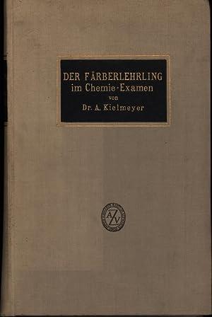 Der Färberlehrling im Chemie-Examen.,: Dr. Kielmeyer, Adolf