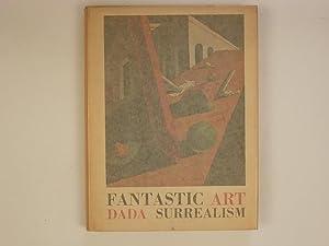 Fantastic Art, Dada, Surrealism: Barr Alfred H.,