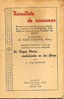 RAMILLETE DE AZUCENAS. Formado en el pensil: Codina, José.