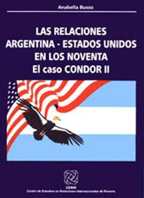 Las relaciones Argentina -Estados Unidos en los: Busso, Anabella -