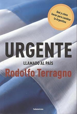 Urgente : llamado al país.-- ( Ensayo: Terragno, Rodolfo H.