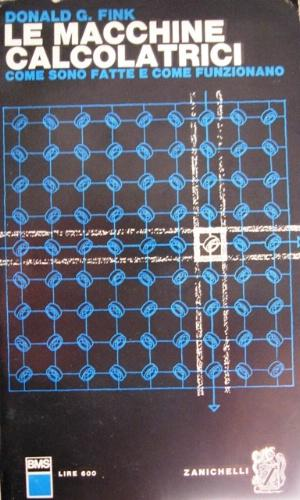 Le macchine calcolatrici.: Fink, Donald Glen