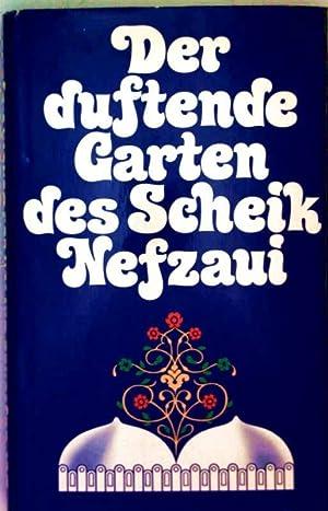 Der duftende Garten des Scheik Nefzaui: Scheik Nefzaui, Heinrich