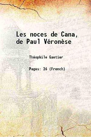 Les noces de Cana, de Paul Véronèse: Théophile Gautier