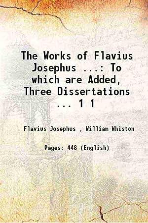 The Works of Flavius Josephus .: To: Flavius Josephus ,