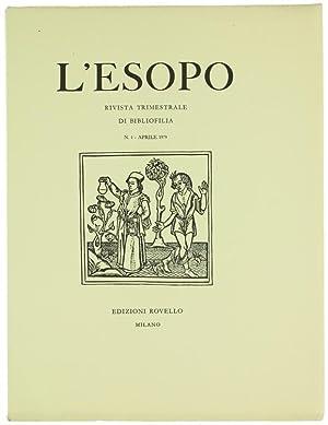 Immagine del venditore per L'ESOPO - Rivista trimestrale di bibliofilia (ATTENZIONE: prezzo per fascicolo).: venduto da Bergoglio Libri d'Epoca