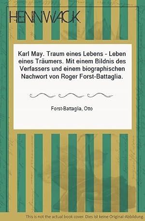 Karl May Traum eines Lebens Battaglia Beiträge zur Karl May Forschung Band 1
