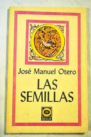 Las semillas: Otero, José Manuel