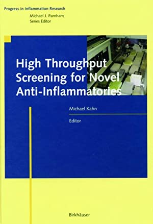 High Throughput Screening for Novel Anti-Inflammatories: Michael Kahn