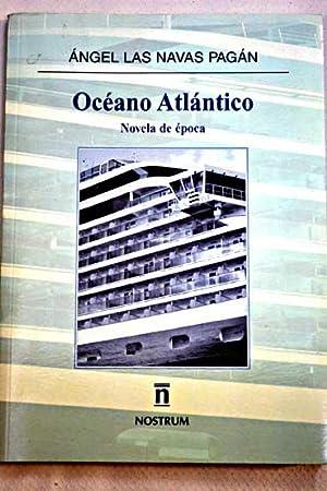 Océano Atlántico: Las Navas Pagán,