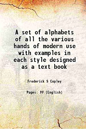 A set of alphabets of all the: Frederick S Copley