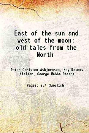 East of the sun and west of: Peter Christen Asbjørnsen,