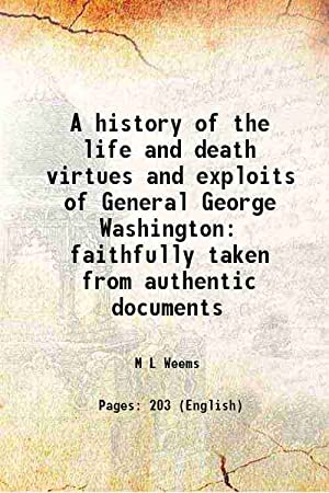 A history of the life and death: M L Weems