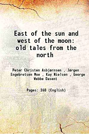 East of the sun and west of: Peter Christen Asbjørnsen